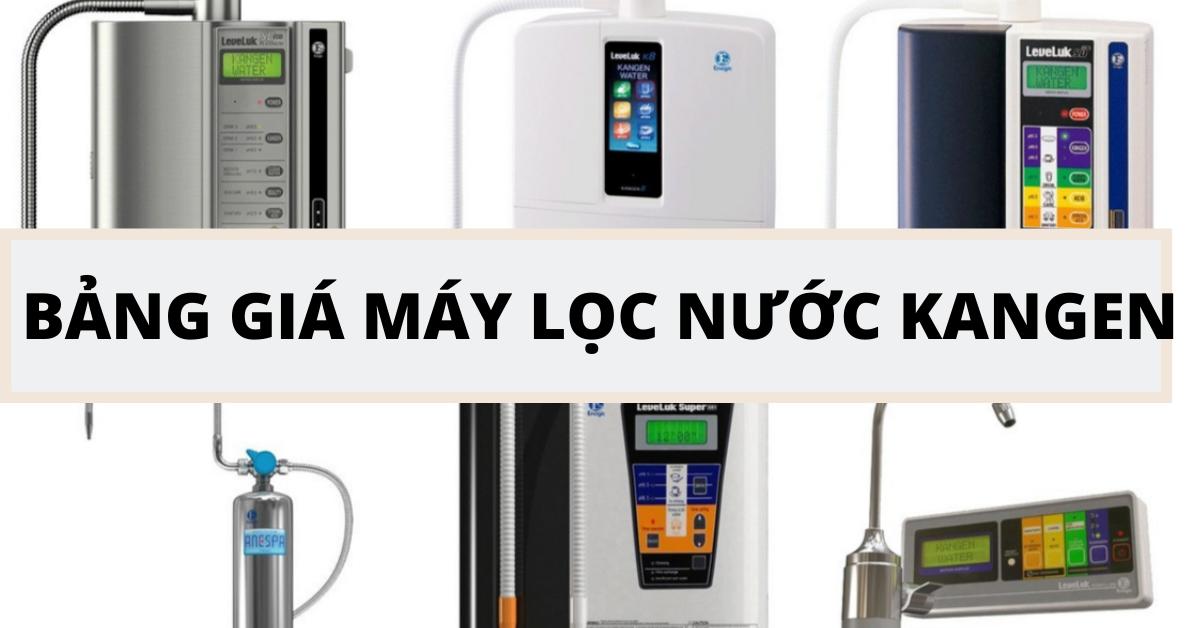 Giá máy lọc nước Kangen Leveluk tại Việt Nam 2020