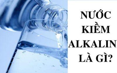 Alkaline là gì? Những lợi ích không ngờ của nước Alkaline.